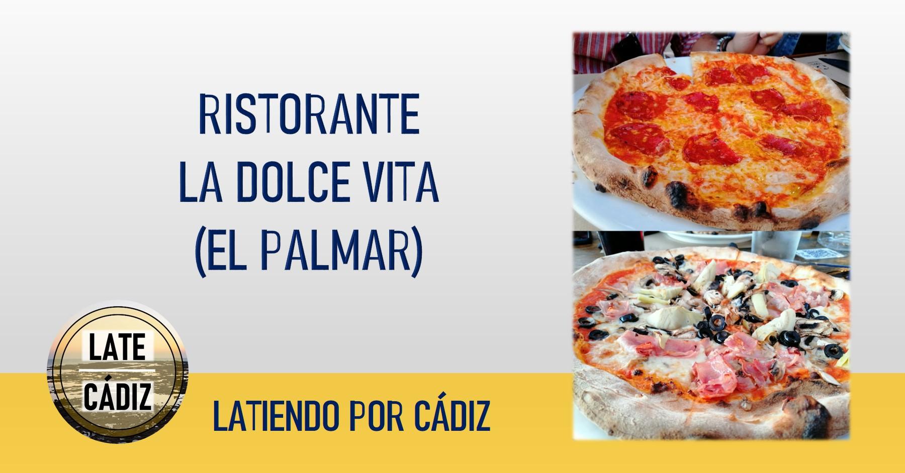Restaurante Pizzeria LA Dolce Vita El Palmar 00